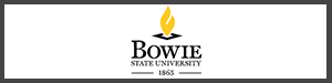 Bowie State University - Bowie, MD